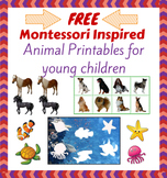 MONTESSORI INSPIRED FREE ANIMAL PRINTABLES FOR YOUNG CHILDREN