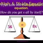 MULTIPLY & DIVIDE ONE STEP EQUATIONS a Powerpoint Presentation