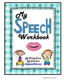 MY SPEECH WORKBOOK (A Workbook for Articulation Practice)