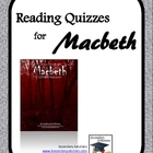 Macbeth Reading Quizzes - Entire Play