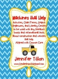 Machines that Help-Literacy Construction Theme-Common Core