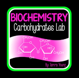 Biochemistry: Building Carbohydrates Lab {Macromolecules}