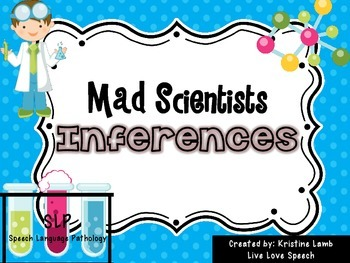 Mad Scientists Inference