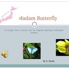 Madam Butterfly, A Resource