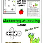Maddening Measuring...A Measurement Game (Great Whole-Clas