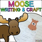 Maggie the Moose { Animal Craftivity and Writing Prompts! }