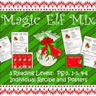 Magic Elf Mix Recipe