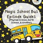 Magic School Bus Episode Guides - Physical Science, Earth