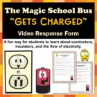 Magic School Bus Gets Charged Electricity Video Response Form