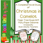 Magic Tree House #29: Christmas in Camelot by Mary Pope Os