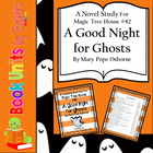 Magic Tree House #42: A Good Night for Ghosts by Mary Pope