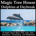 Magic Tree House Dolphins at Daybreak  9 literature circle
