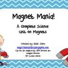 Magnet Mania! A Science Unit on Magnets