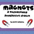 Magnets - A Delightfully Attractive Mini Unit