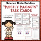 Magnets Task Cards - Science Brain Builders - 32 Cards In All