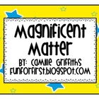 Magnificent Matter