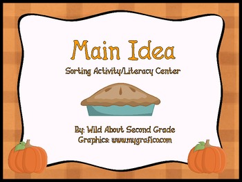 Main Idea Sorting Activity/Literacy Center- Fall/Pumpkin Theme