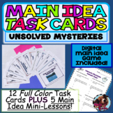 Main Idea Task Cards and Guided Mini-Lessons Unsolved Mysteries