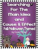 Main Idea and Details & Cause and Effect (Fall/Halloween Themed)