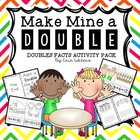 Make Mine A Double [Doubles Facts Activities]