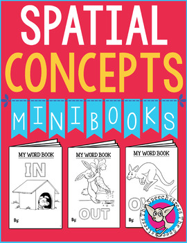 Make & Take Mini Books: Basic Spatial Words (Speech Therapy)