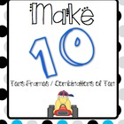 Make Ten / Tens Frames / Games for Making Ten