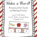 Make a Word! CVC, CVCe, Blends and Digraphs