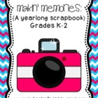 Makin' Memories: A Yearlong Scrapbook