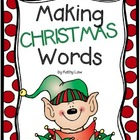 Making CHRISTMAS Words