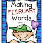 Making FEBRUARY Words