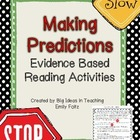 Making Predictions Evidence Based Activities...GREAT!!!