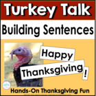 Building Thanksgiving Sentences at the Pocket Chart: Turkey Talk