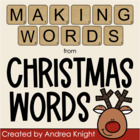 Making Words - Christmas Words