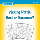 Making Words: Real or Nonsense