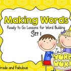 Making Words-Ready to Go Lessons for Word Building (Set 1)