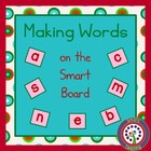 Making Words on the Smartboard /  Word Work Center - 34 Lessons