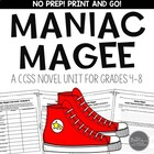 Maniac Magee CCSS Novel Unit for Middle Grades to Middle School