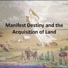 Manifest Destiny and the Acquisition of Land Differentiate