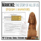 Mankind: The Story of All of Us Episode 1: Inventors fill-