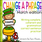 March Change a Phrase - Writing Complete Sentences practice
