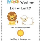 March Weather Lion or Lamb