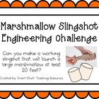 Marshmallow Slingshot: Engineering Challenge Project ~ Gre