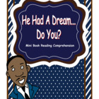Martin Luther King Jr.  He Had A Dream Do You? Mini Book