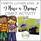 "Martin Luther King Jr. ""I Have a Dream"" Craftivity"