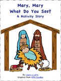 Mary, Mary, What Do You See? - A Nativity Story (2 version