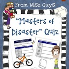 FREE Masters of Disaster Reading Comprehension Quiz and Key