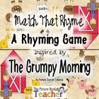 Match the Rhyme Activity inspired byThe Grumpy Morning by