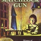 Matchlock Gun reading guide