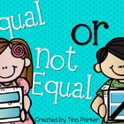 Math Activity- Equal or Not Equal