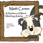 Math Center:  Number and Word Matching Activity